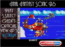 Play Final Fantasy Sonic X6 Game